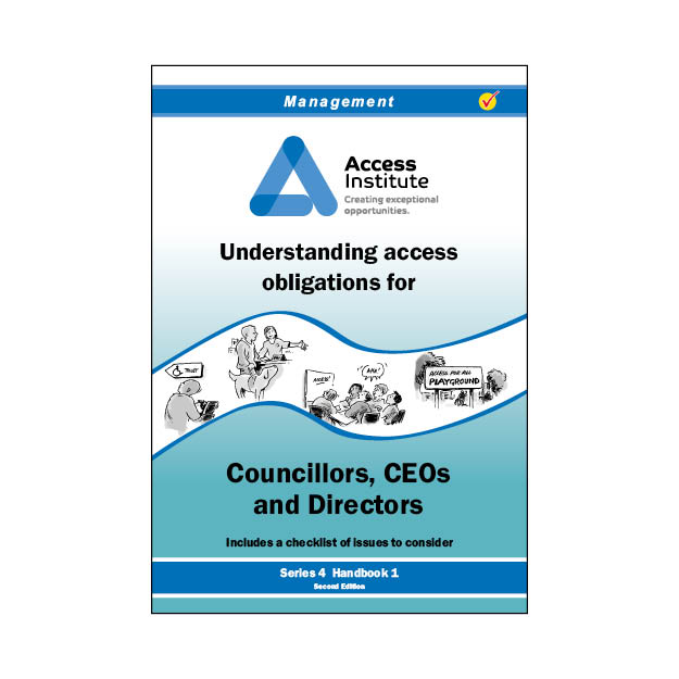 4.1 - Understanding access obligations for Councillors, CEOs & Directors