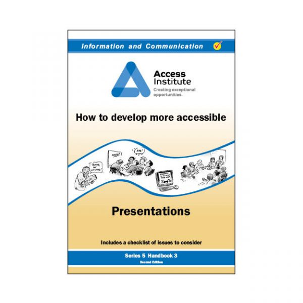 5.3 - How to develop more accessible Presentations