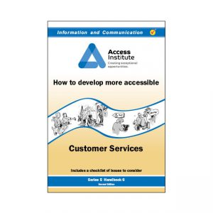 5.6 - How to develop more accessible Customer Services
