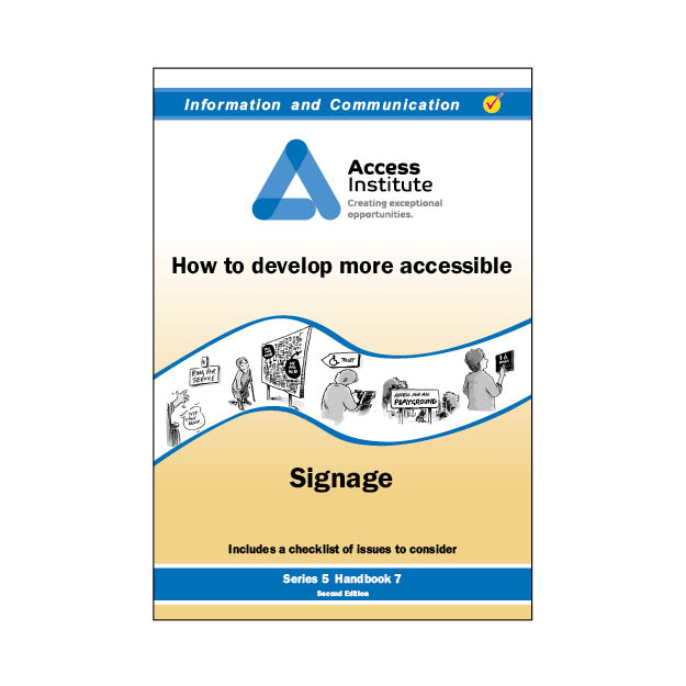 5.7 - How to develop more accessible Signage