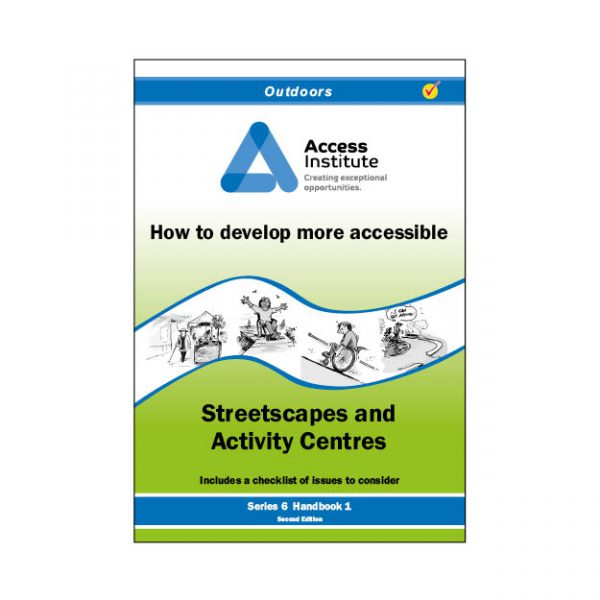6.1 - How to develop more accessible Streetscapes & Activity Centres