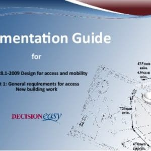 Decision Easy - Implementation Guide for AS1428.1 2009